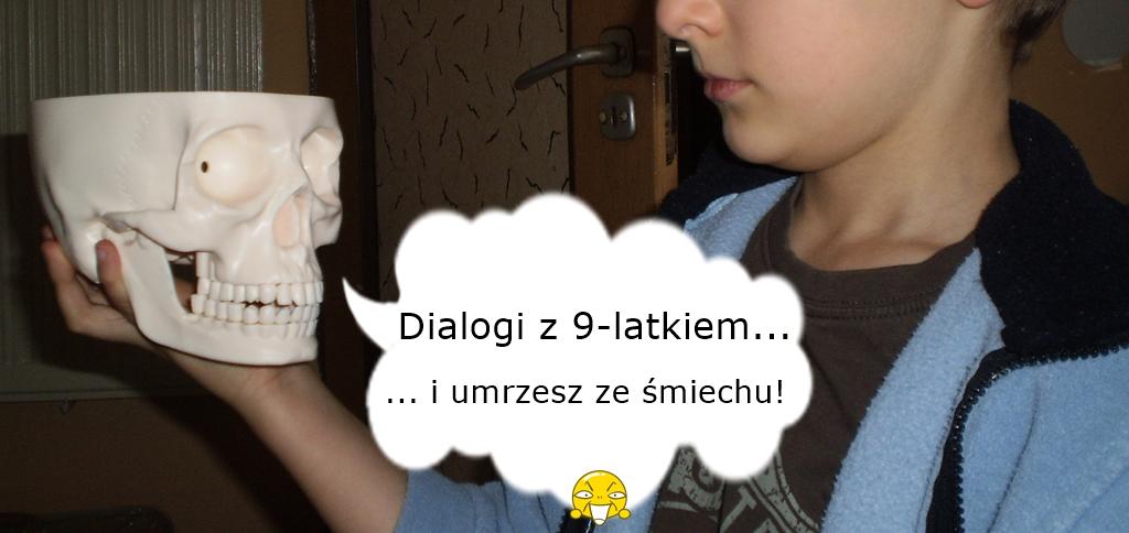 dialogi z 9-latkiem